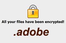 Quitar el virus ransomware Adobe: cómo desencriptar archivos de .adobe